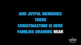 Christmastime Is Here In The Style Of