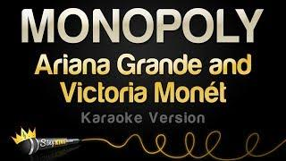 Ariana Grande and Victoria Monét  - MONOPOLY (Karaoke Version)