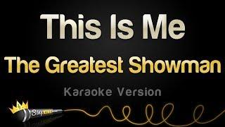 The Greatest Showman - This Is Me (Karaoke Version)