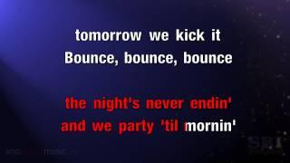 Bounce - Karaoke HD (In The Style Of Iggy Azalea)