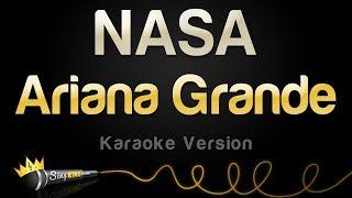 Ariana Grande - NASA (Karaoke Version)