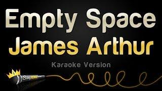 James Arthur - Empty Space (Karaoke Version)